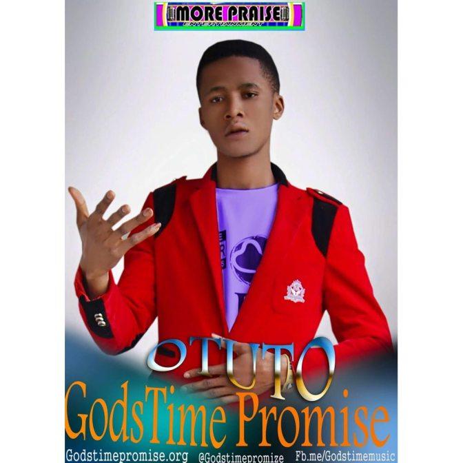 Download Music: Otuto (Be Glorified) + Video +Lyrics – GodsTime Promise Nigeria Gospel Musician