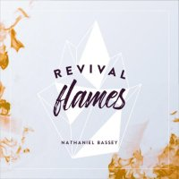 DOWNLOAD: Nathaniel Bassey – Revival Flames [Full Album] (All Songs/Tracks) & Zip @NGospelHome