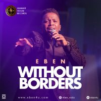 Eben Drops 2 New Songs, 'You Are Holy' & 'Without Borders