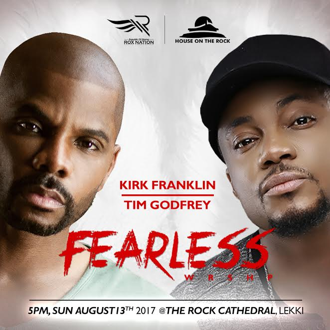 Kirk Franklin To Headline Tim Godfrey's Fearless 2017 Concert | August 13th