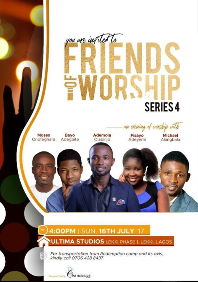 Friends of worship is a live video recording… Coming up Sunday, 16th of July @UltimaStudio lekki phase1