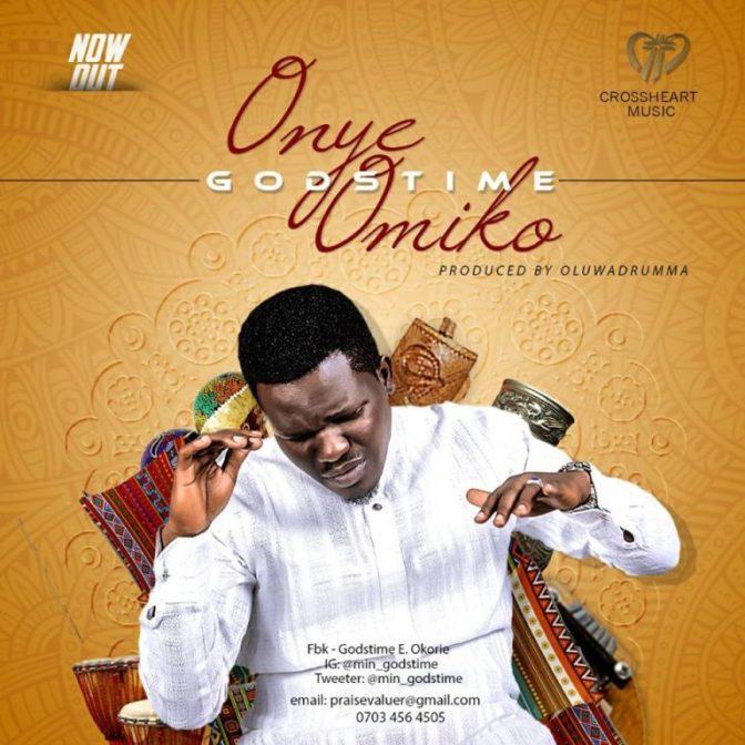 Godstime – Onye Omiko (The Compassionate One