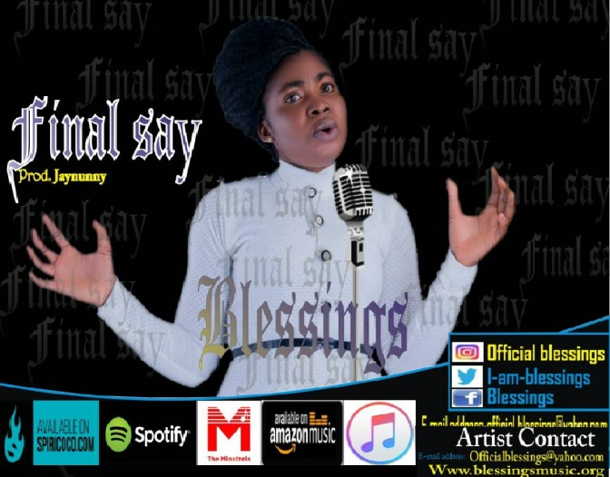 Download Music: Final Say – Blessings