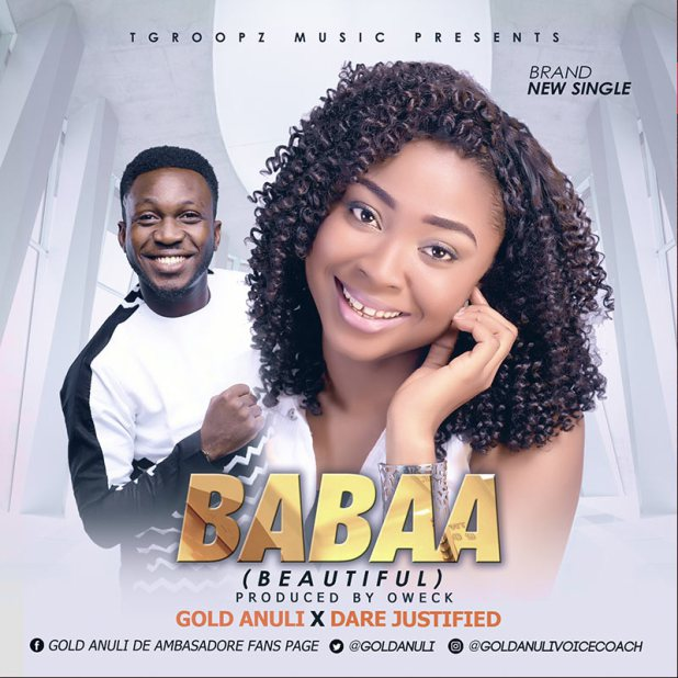 Gold Anuli Ft. Dare Justified – Babaa Lyrics